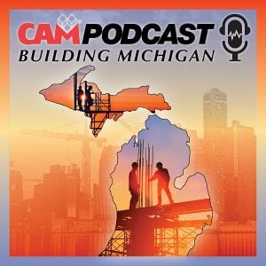 CAM Releases the Building Michigan Podcast, Episode 4